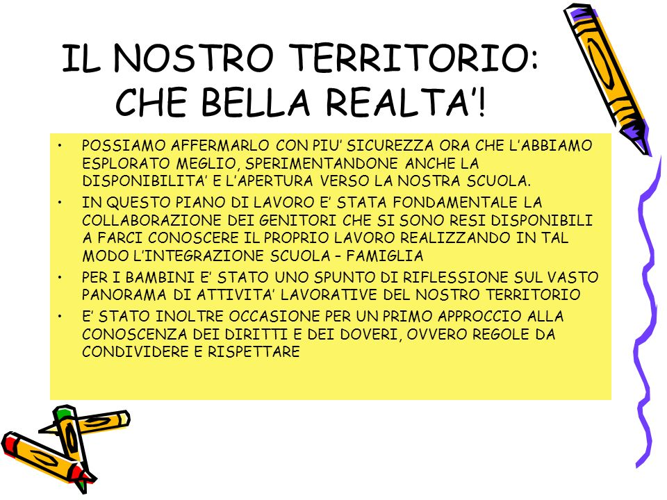 IL NOSTRO TERRITORIO: CHE BELLA REALTA'!