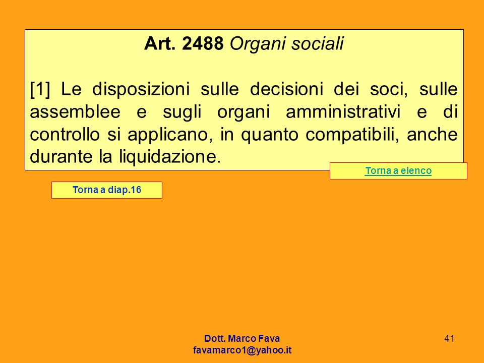 Art. 2488 Organi sociali