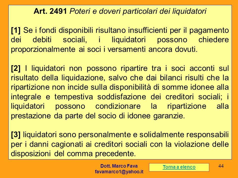 Art. 2491 Poteri e doveri particolari dei liquidatori