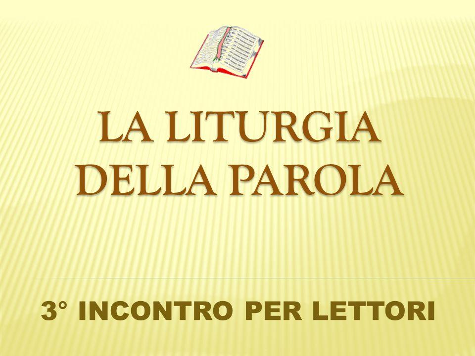 LA LITURGIA DELLA PAROLA