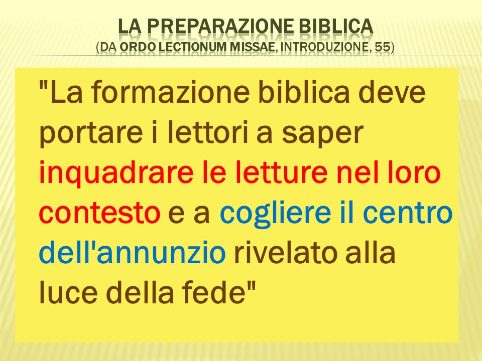 La preparazione biblica (da Ordo Lectionum Missae, Introduzione, 55)