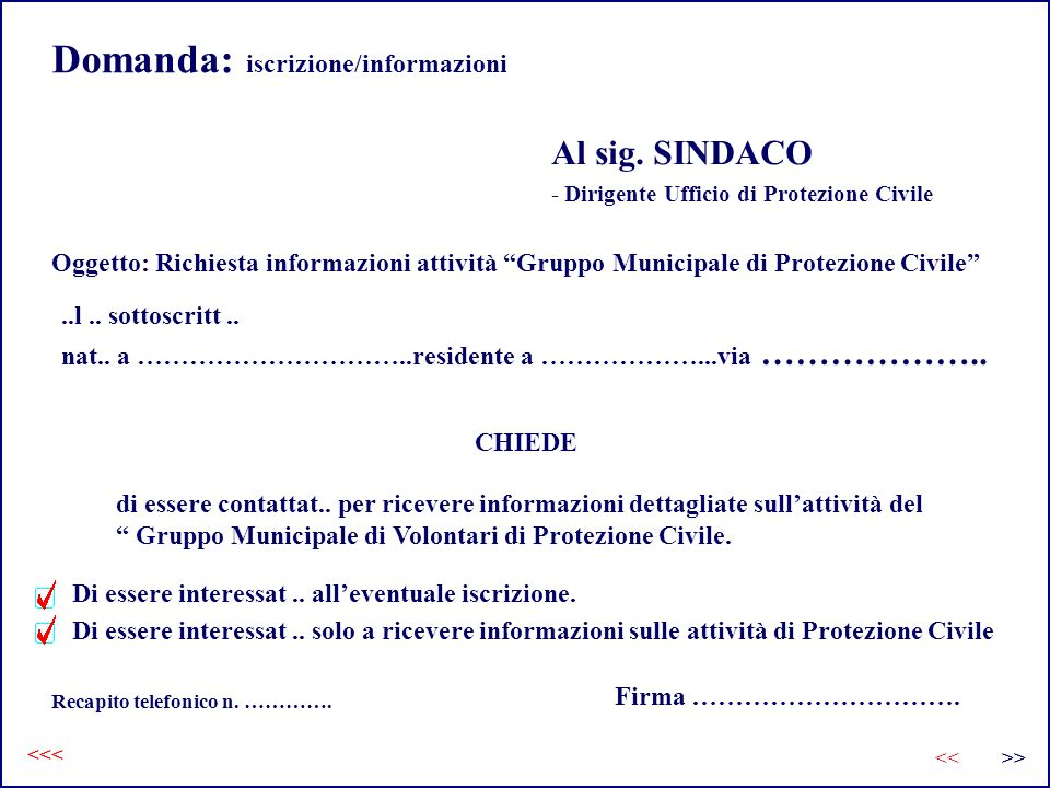 Domanda: iscrizione/informazioni