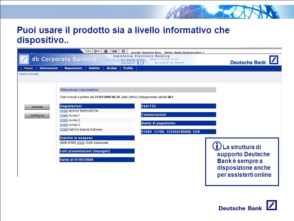 Puoi usare il prodotto sia a livello informativo che dispositivo..