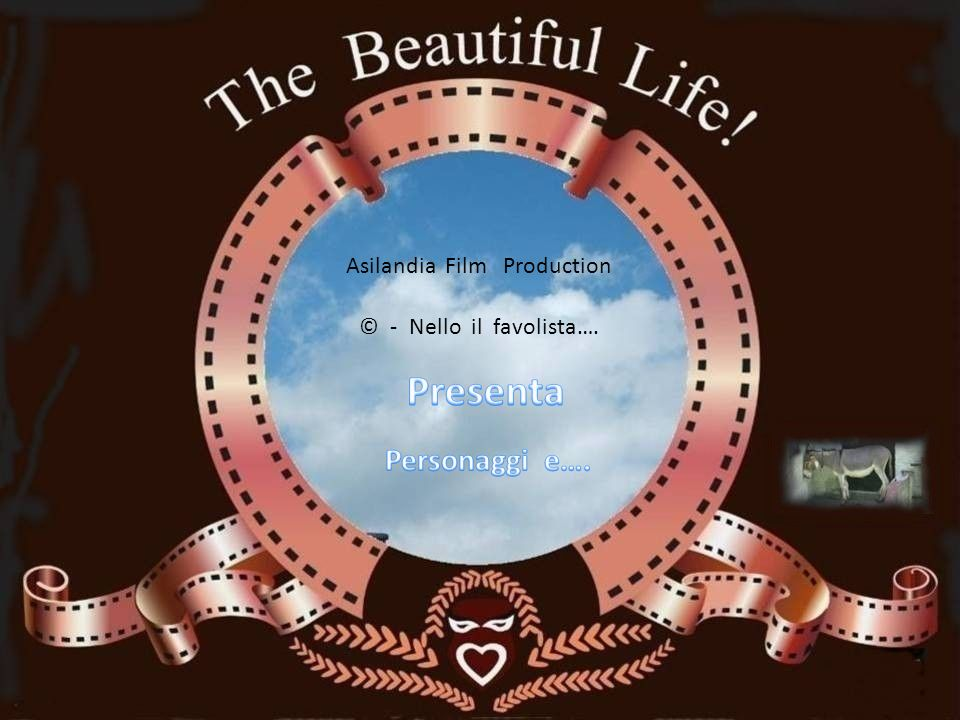 Presenta Personaggi e…. Asilandia Film Production