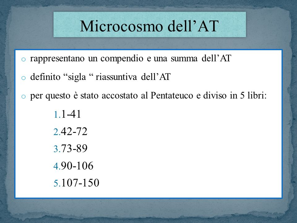 Microcosmo dell'AT 1-41 42-72 73-89 90-106 107-150