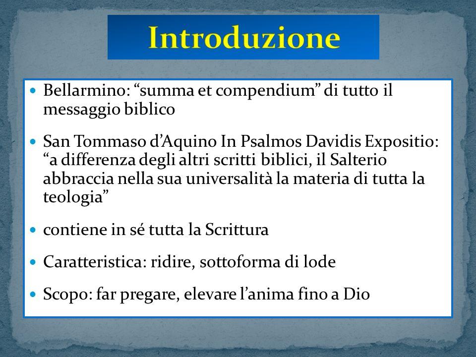 Introduzione Bellarmino: summa et compendium di tutto il messaggio biblico.
