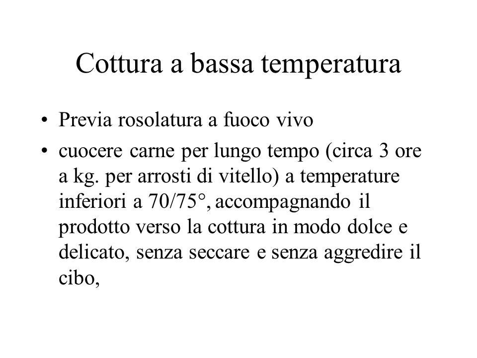 Cottura a bassa temperatura