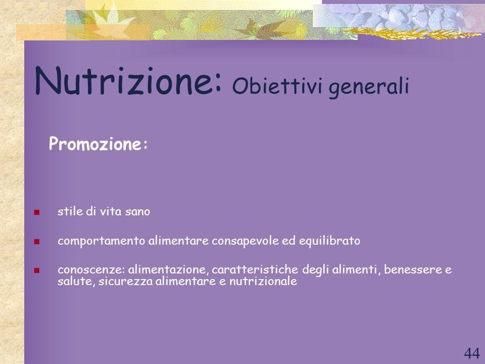 Nutrizione: Obiettivi generali