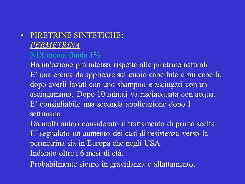 PIRETRINE SINTETICHE: PERMETRINA NIX crema fluida 1% Ha un'azione più intensa rispetto alle piretrine naturali.