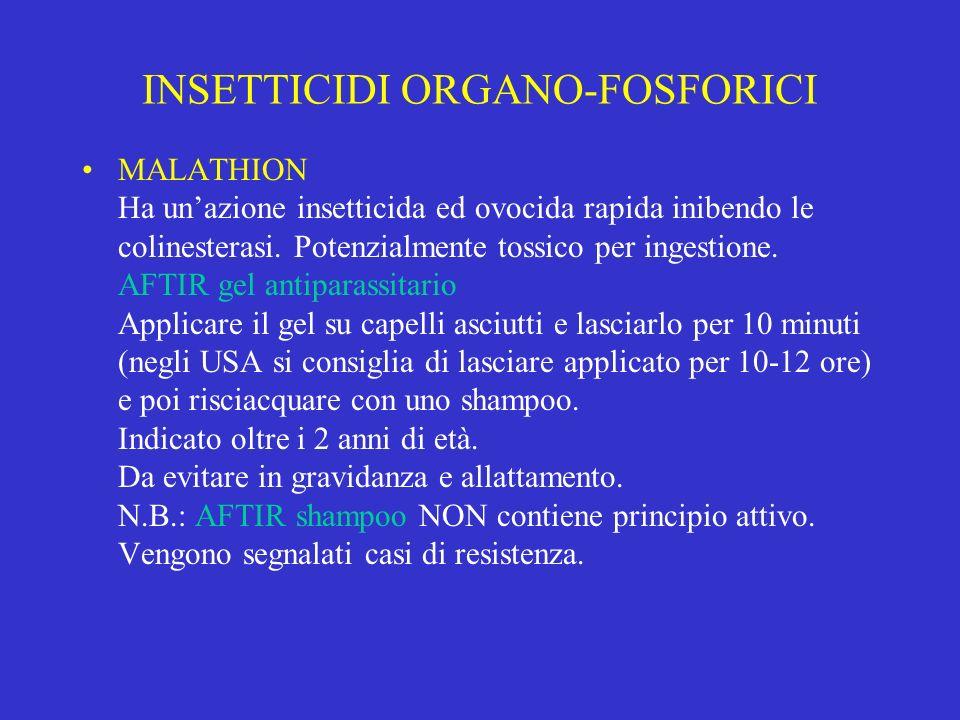 INSETTICIDI ORGANO-FOSFORICI