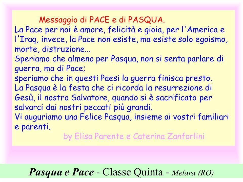 Pasqua e Pace - Classe Quinta - Melara (RO)