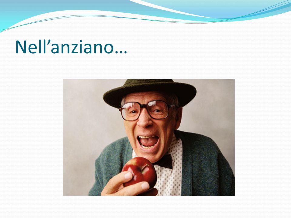 Nell'anziano…