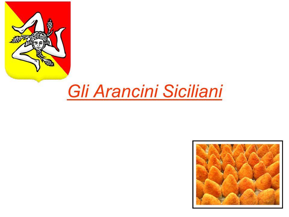 Gli Arancini Siciliani