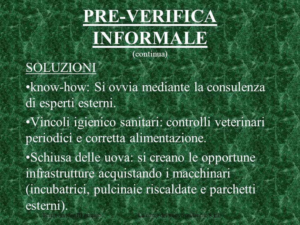 PRE-VERIFICA INFORMALE (continua)