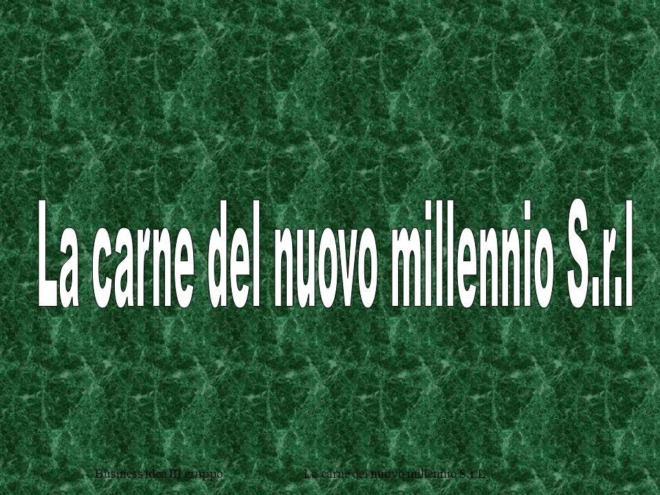 La carne del nuovo millennio S.r.l