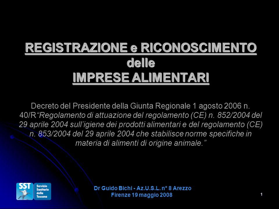 Dr Guido Bichi - Az.U.S.L. n° 8 Arezzo Firenze 19 maggio 2008