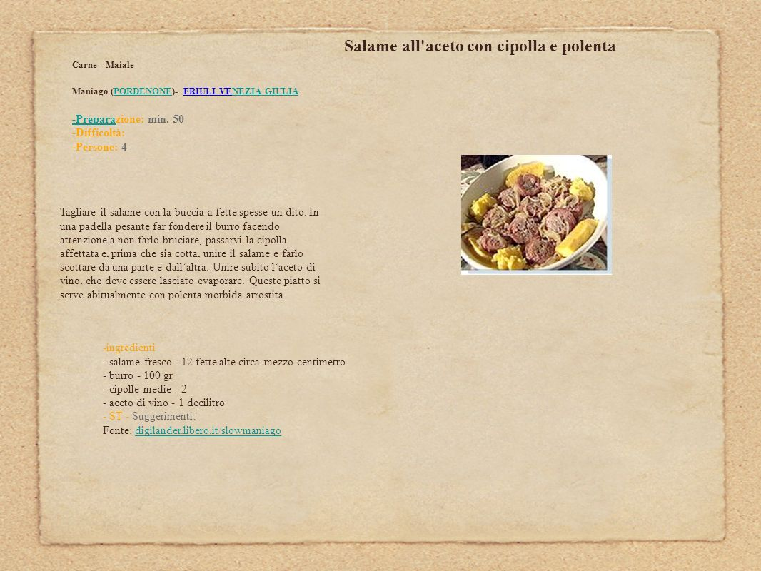 Salame all aceto con cipolla e polenta