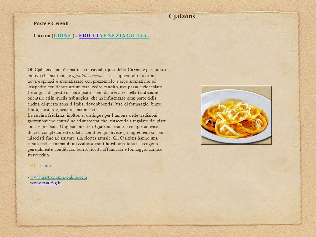 Cjalzòns Paste e Cereali Carnia (UDINE ) - FRIULI VENEZIA GIULIA -