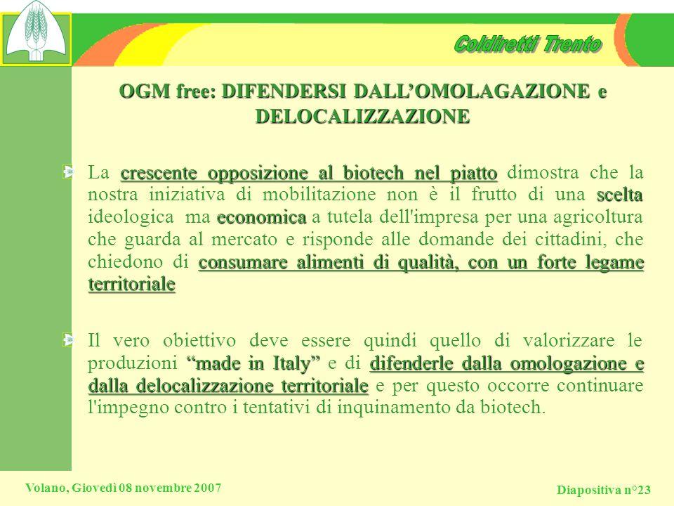 OGM free: DIFENDERSI DALL'OMOLAGAZIONE e DELOCALIZZAZIONE