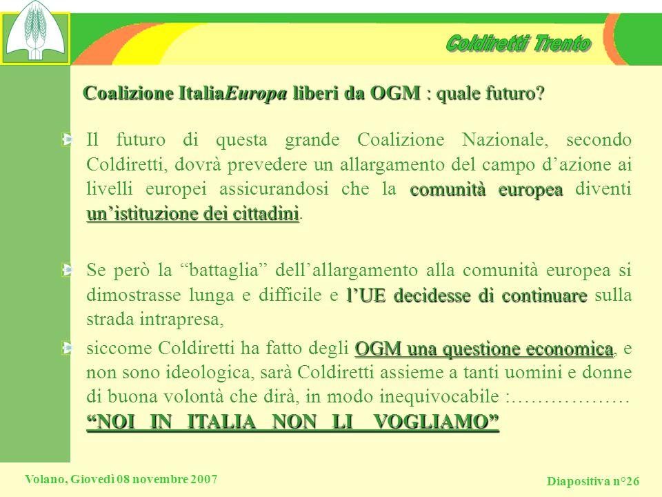 Coalizione ItaliaEuropa liberi da OGM : quale futuro