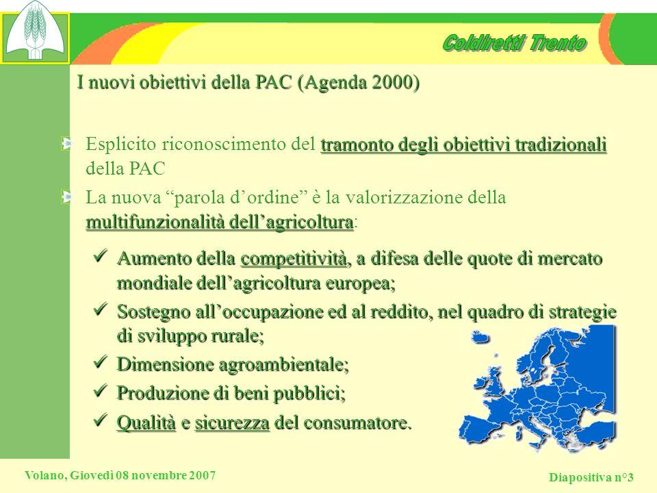 I nuovi obiettivi della PAC (Agenda 2000)
