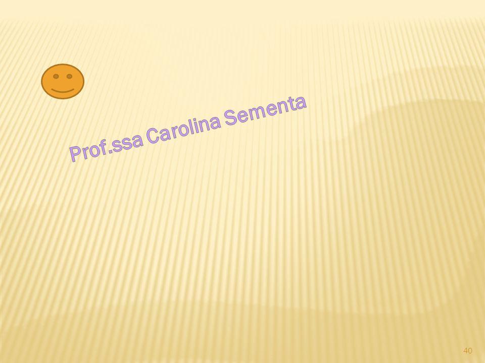 Prof.ssa Carolina Sementa