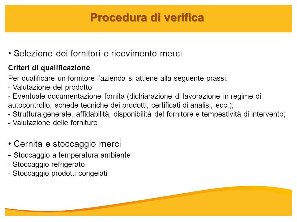 Procedura di verifica Selezione dei fornitori e ricevimento merci