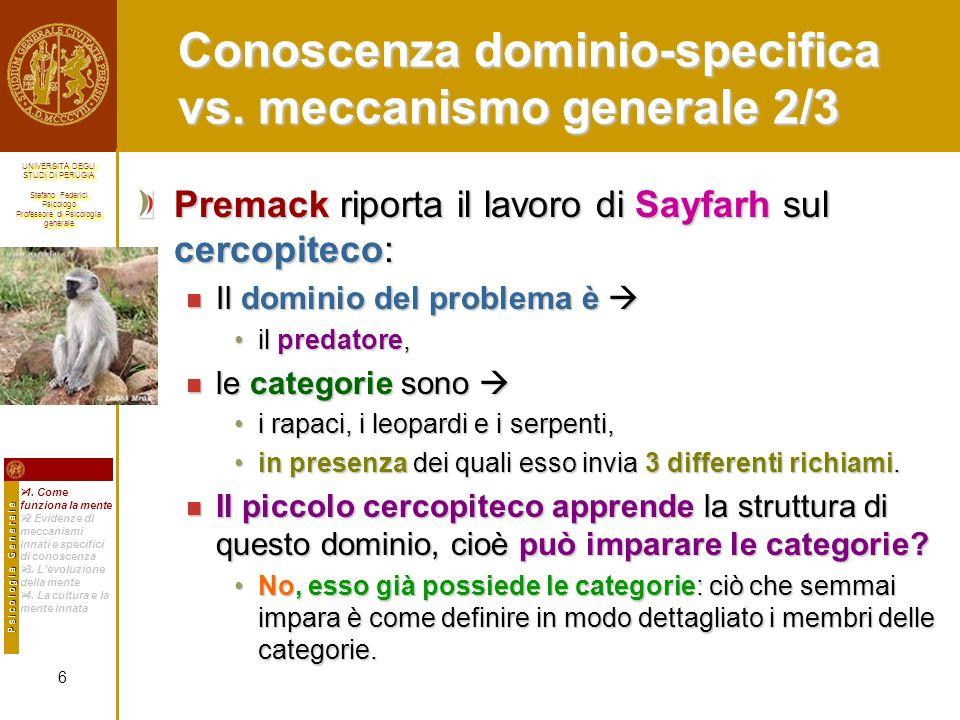 Conoscenza dominio-specifica vs. meccanismo generale 2/3