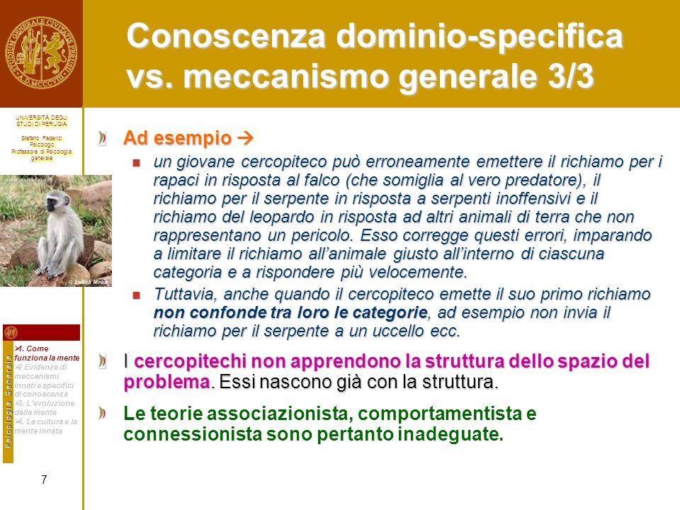 Conoscenza dominio-specifica vs. meccanismo generale 3/3