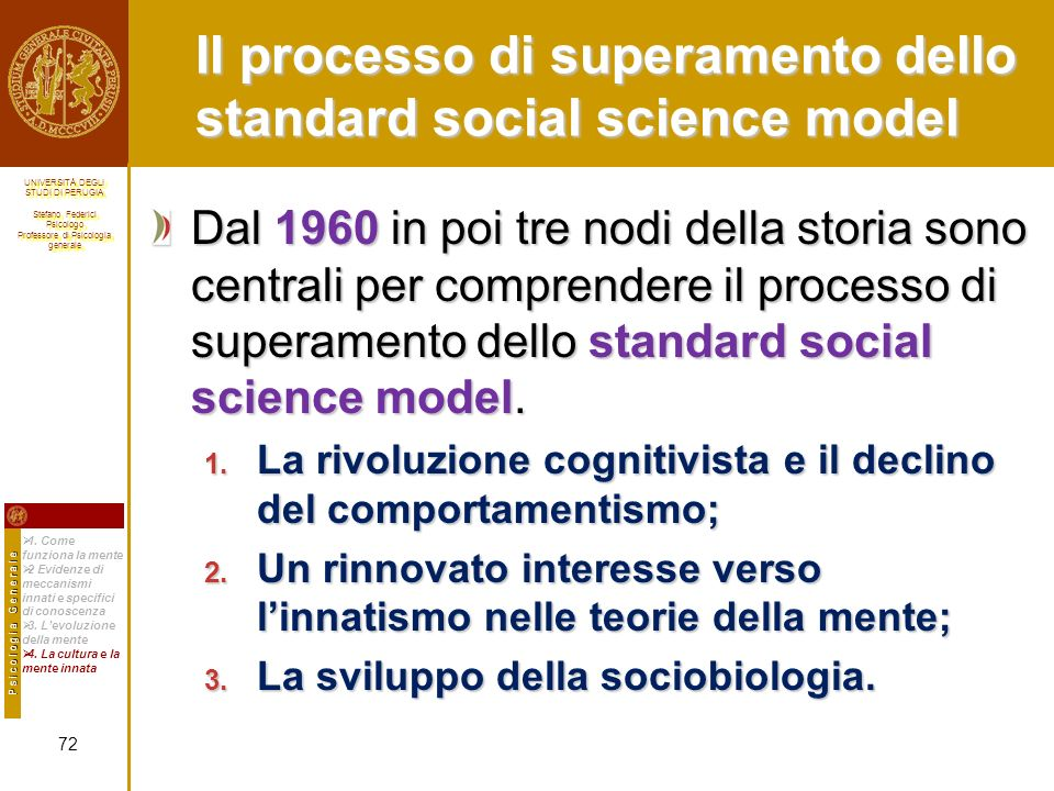 Il processo di superamento dello standard social science model