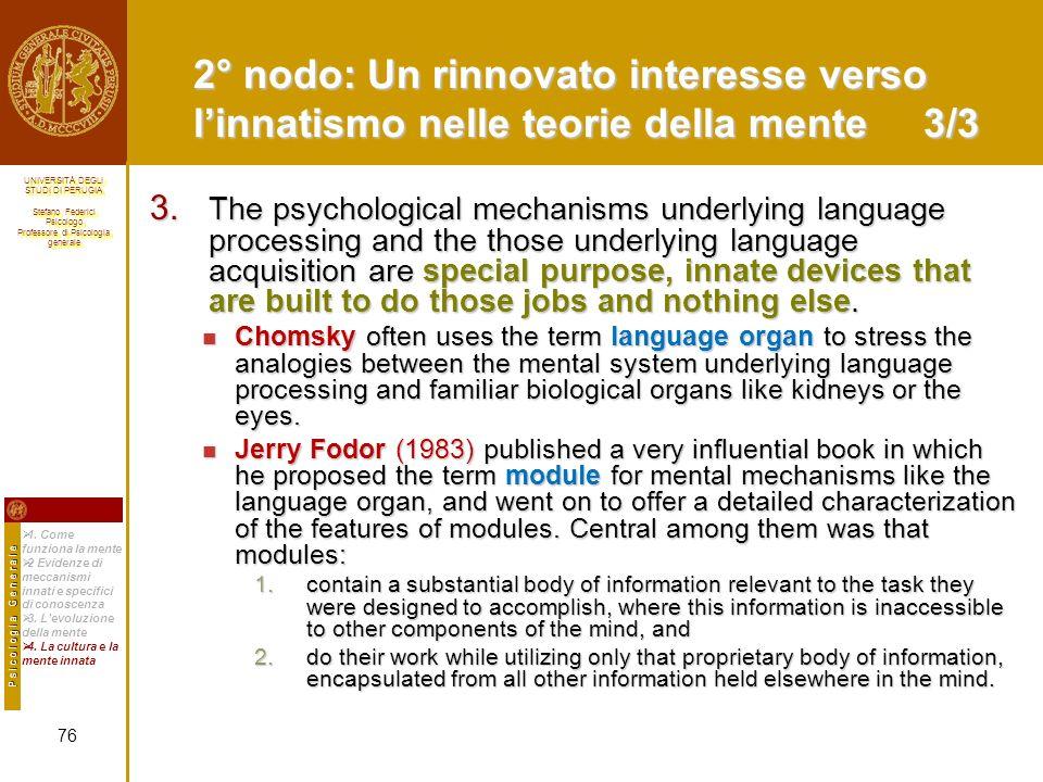 2° nodo: Un rinnovato interesse verso l'innatismo nelle teorie della mente 3/3