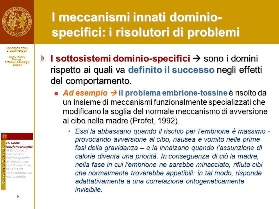 I meccanismi innati dominio-specifici: i risolutori di problemi