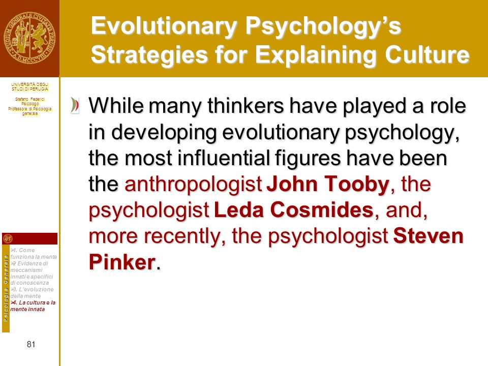 Evolutionary Psychology's Strategies for Explaining Culture