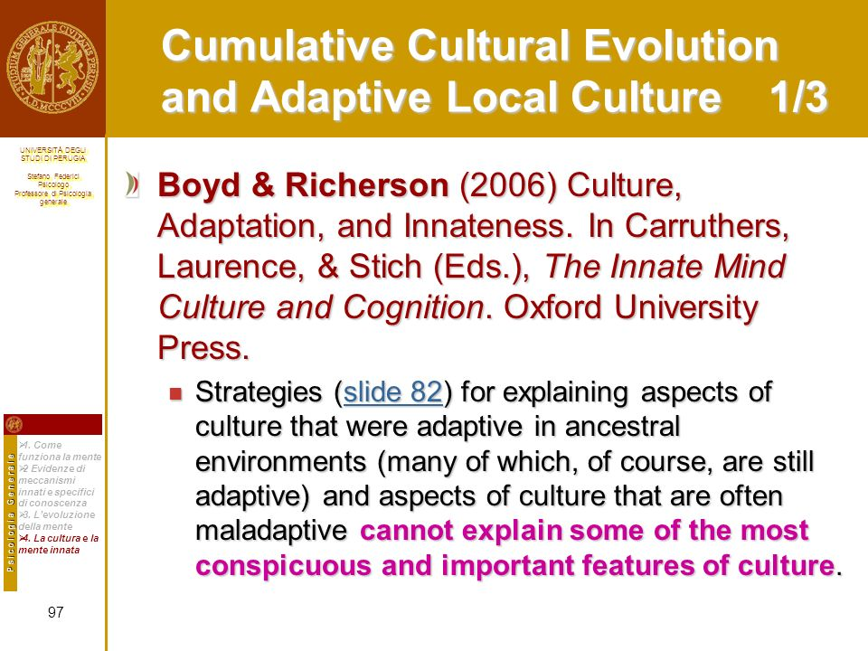 Cumulative Cultural Evolution and Adaptive Local Culture 1/3