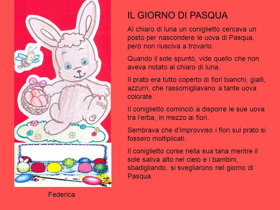 IL GIORNO DI PASQUA Al chiaro di luna un coniglietto cercava un posto per nascondere le uova di Pasqua, però non riusciva a trovarlo.
