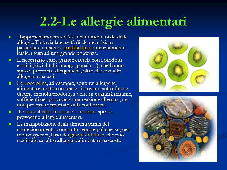 2.2-Le allergie alimentari