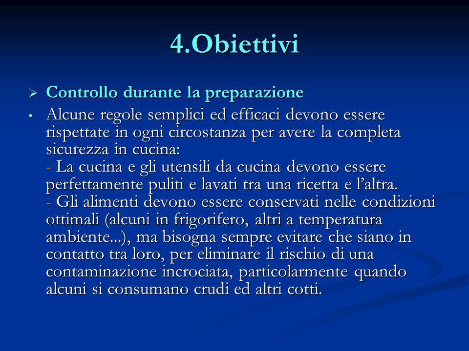 4.Obiettivi Controllo durante la preparazione