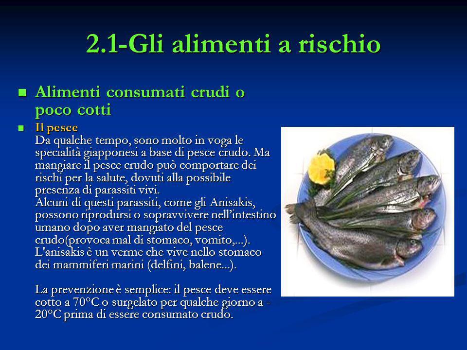 2.1-Gli alimenti a rischio