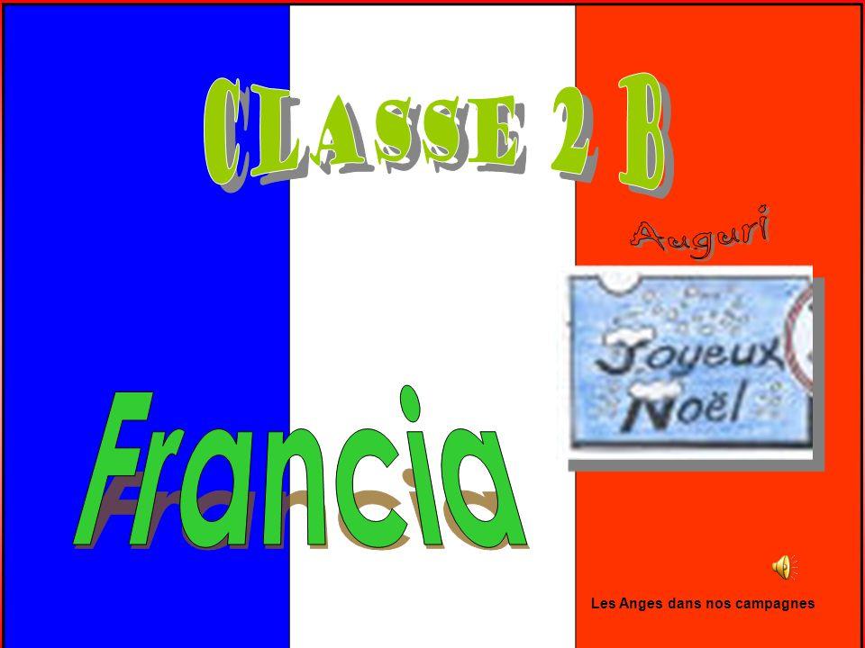 Classe 2 B Auguri Francia Les Anges dans nos campagnes