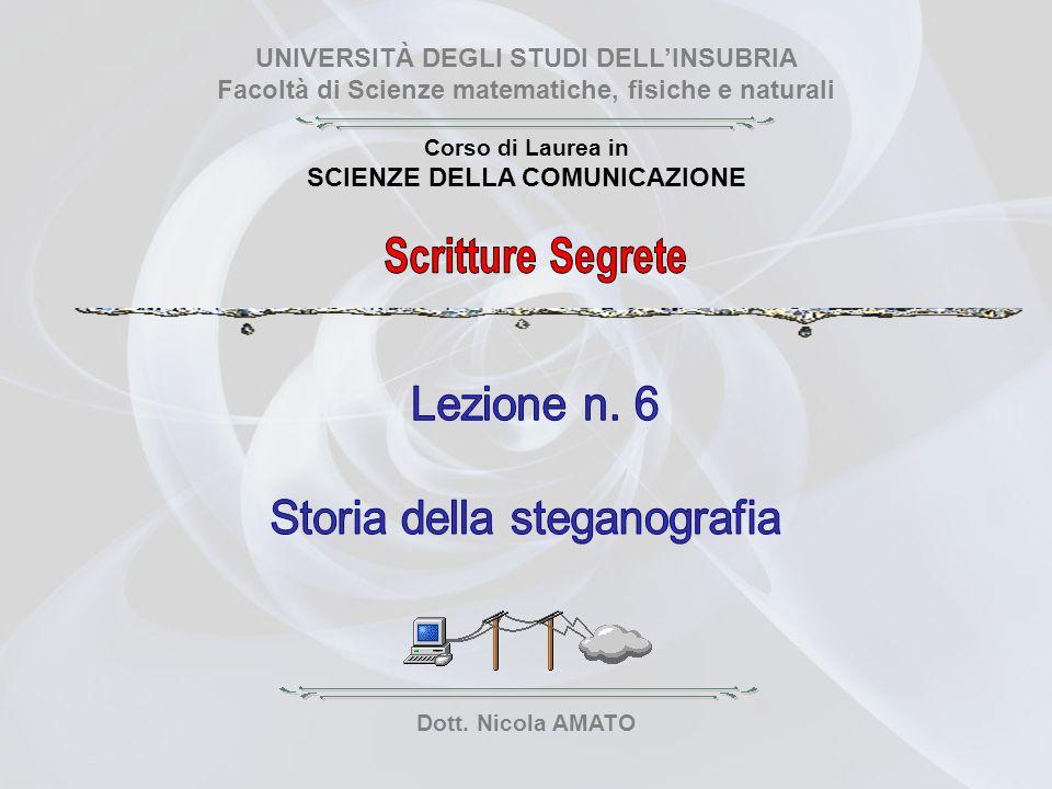 Scritture Segrete Lezione n. 6 Storia della steganografia
