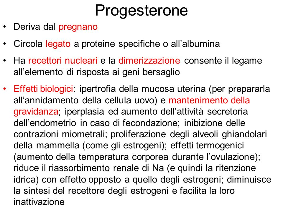 Progesterone Deriva dal pregnano