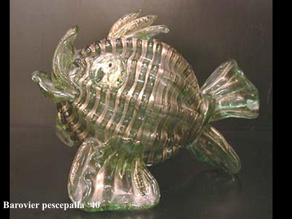 Barovier pescepalla '40