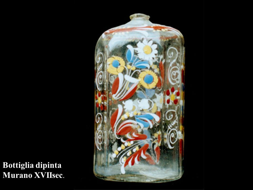 Bottiglia dipinta Murano XVIIsec.