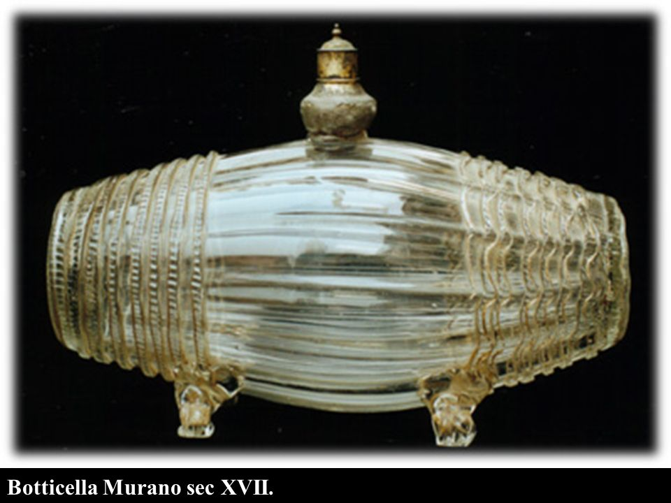 Botticella Murano sec XVII.