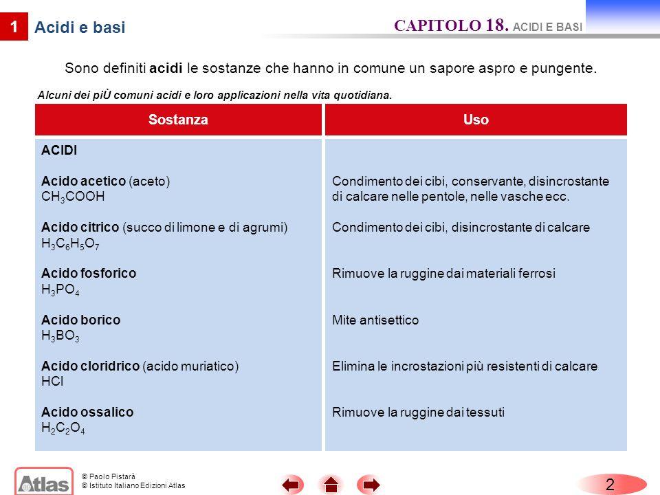 CAPITOLO 18. ACIDI E BASI 1 Acidi e basi 2
