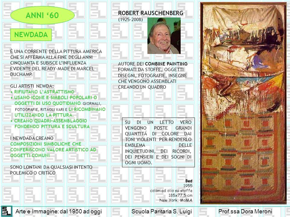 ANNI '60 NEWDADA ROBERT RAUSCHENBERG