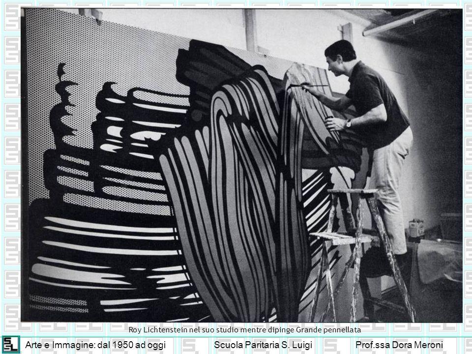 Roy Lichtenstein nel suo studio mentre dipinge Grande pennellata
