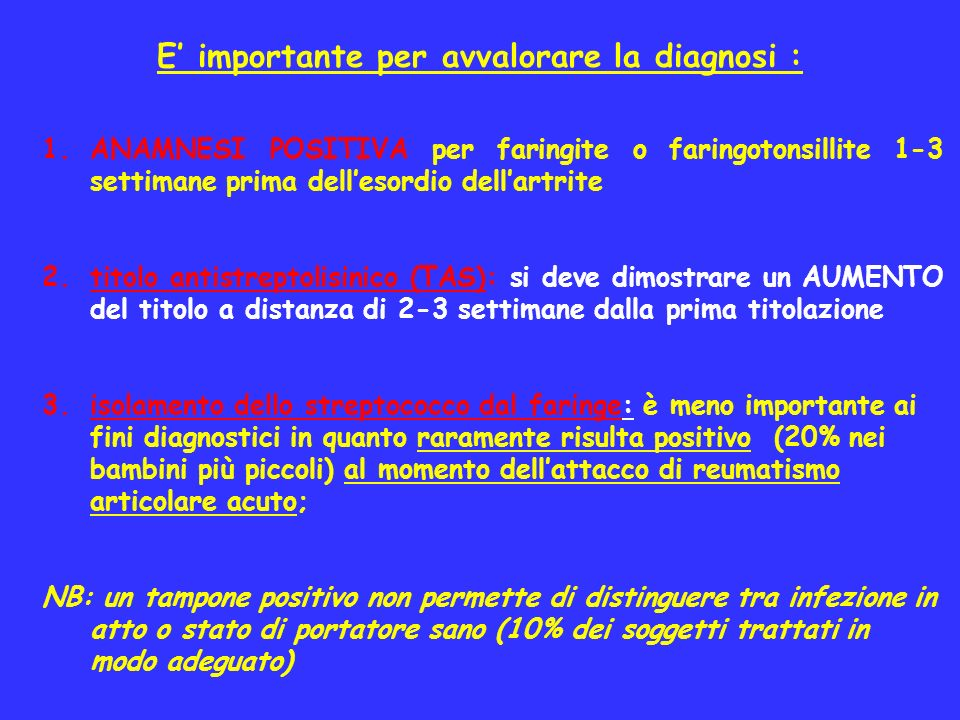 E' importante per avvalorare la diagnosi :