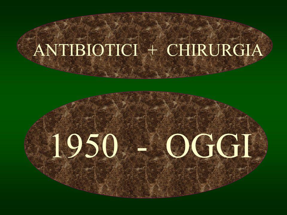 ANTIBIOTICI + CHIRURGIA