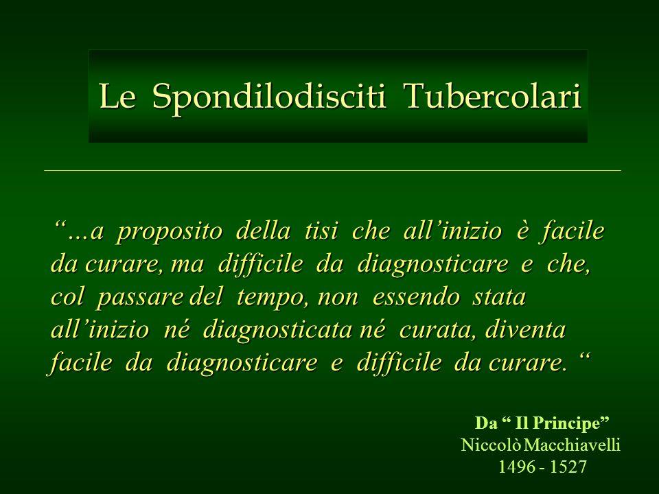 Le Spondilodisciti Tubercolari